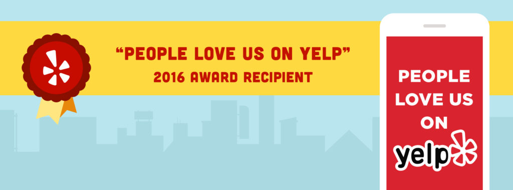 People Love Us on Yelp! We love You!